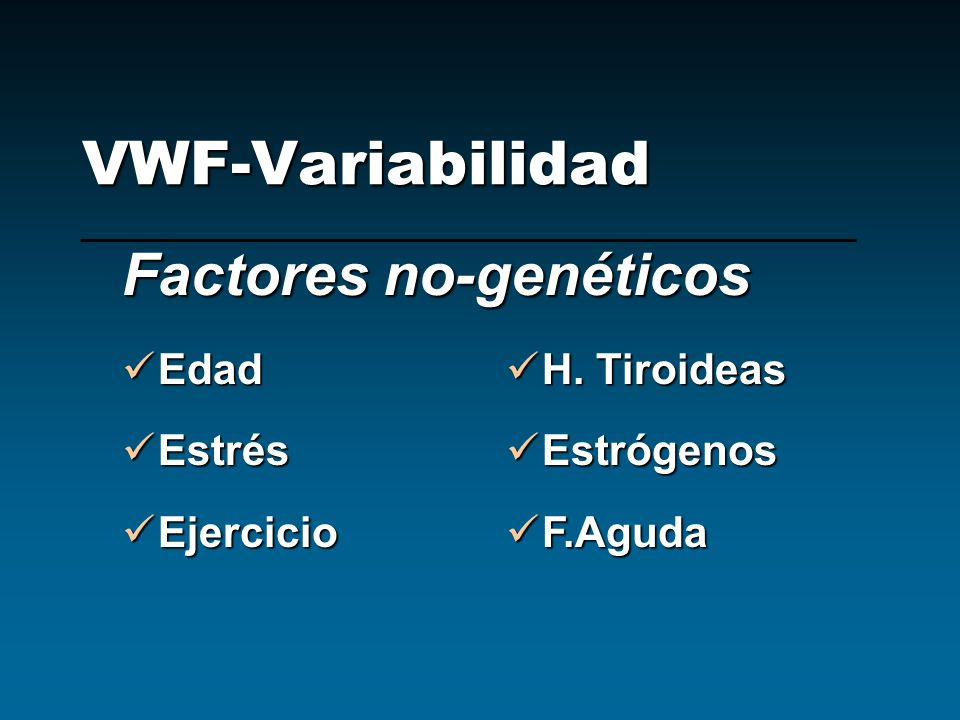 VWF-Variabilidad Factores no-genéticos Edad Estrés Ejercicio