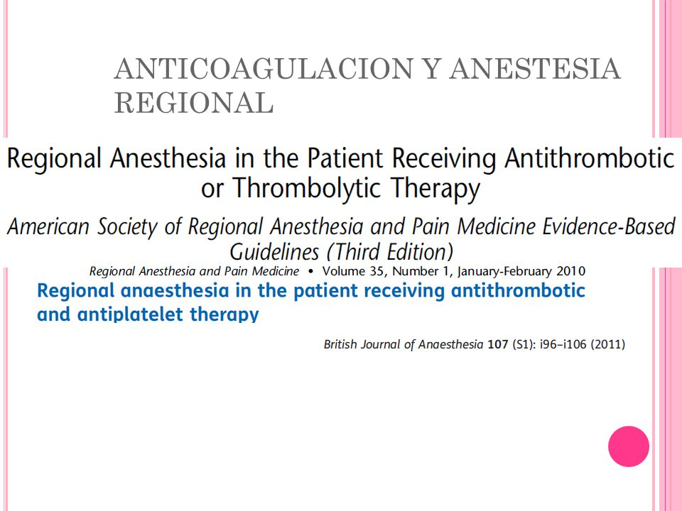 ANTICOAGULACION Y ANESTESIA REGIONAL