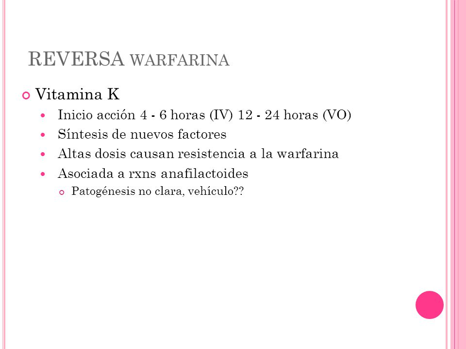 REVERSA warfarina Vitamina K