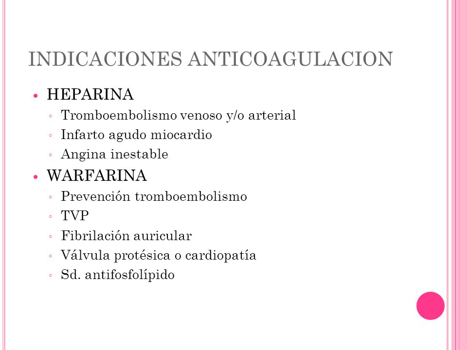 INDICACIONES ANTICOAGULACION