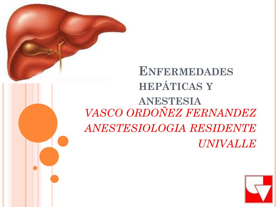 Enfermedades hepáticas y anestesia