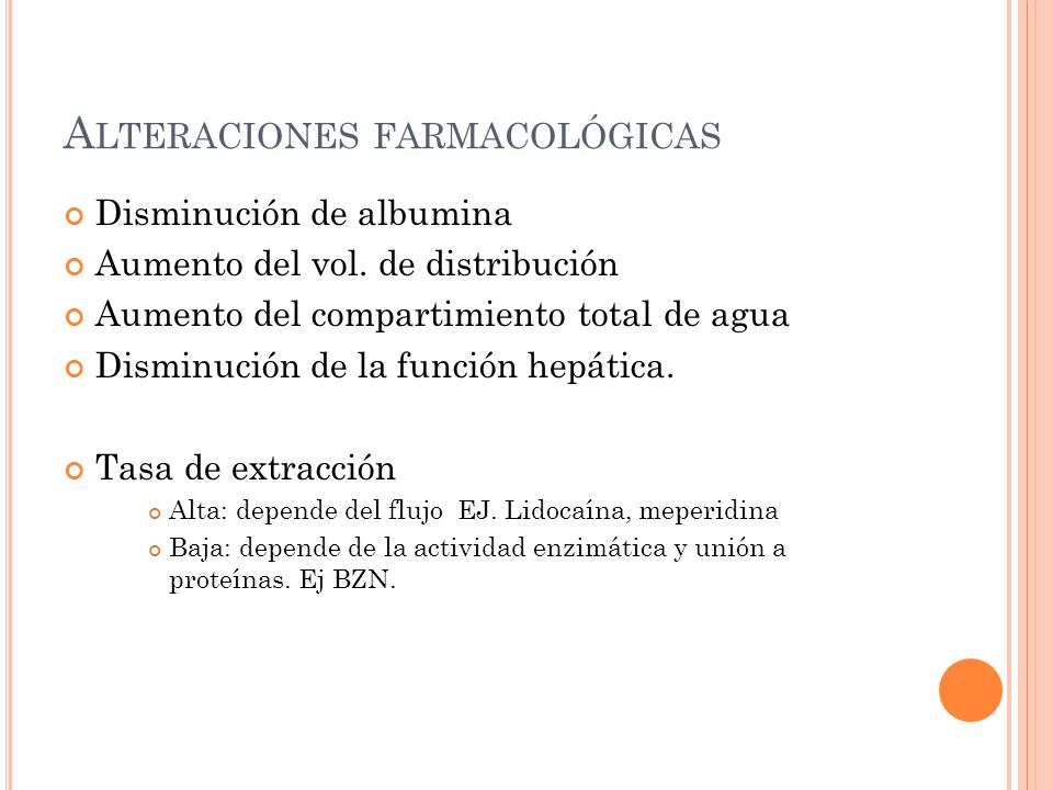 Alteraciones farmacológicas