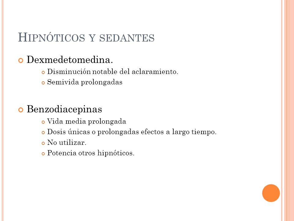 Hipnóticos y sedantes Dexmedetomedina. Benzodiacepinas