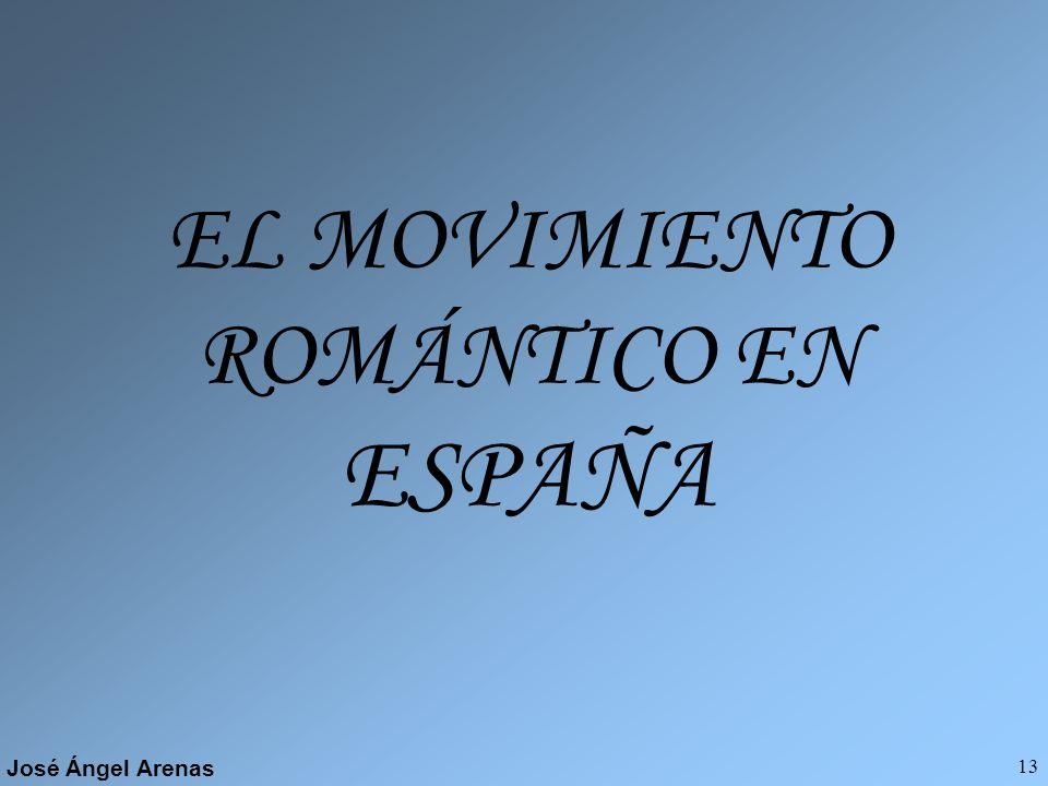 EL MOVIMIENTO ROMÁNTICO EN ESPAÑA