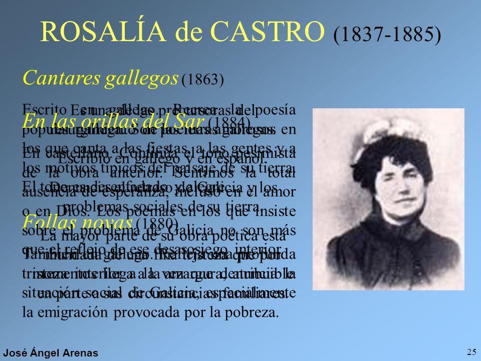 ROSALÍA de CASTRO (1837-1885) Cantares gallegos (1863)
