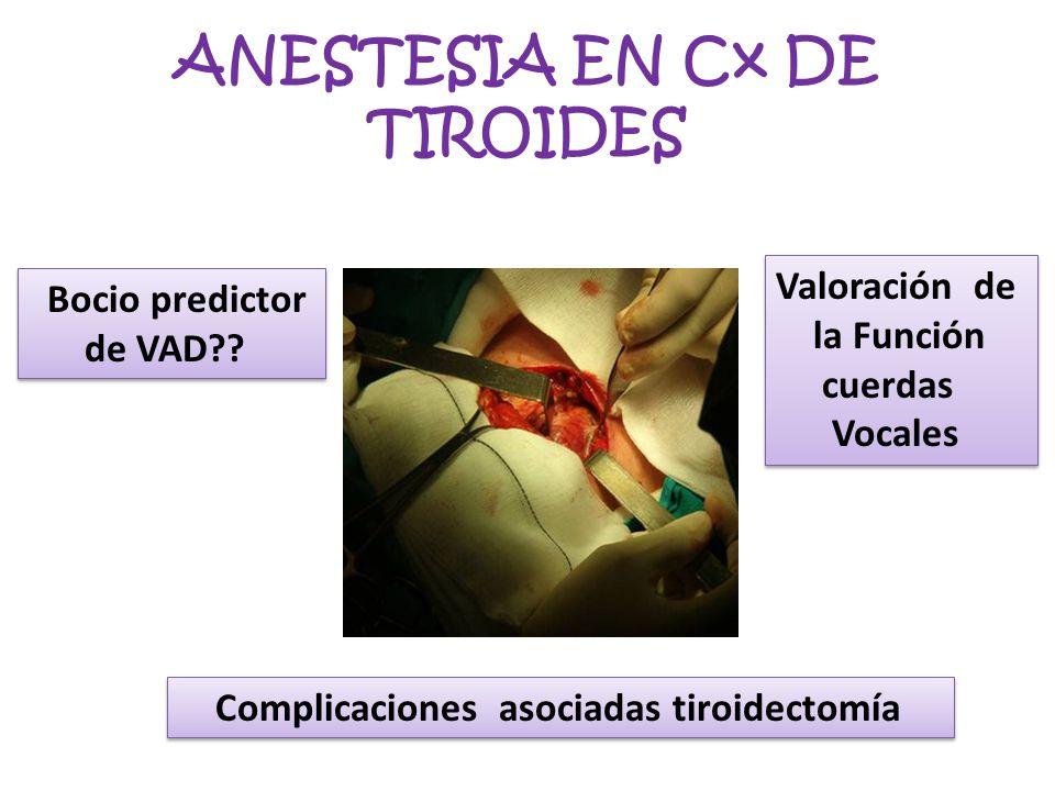ANESTESIA EN Cx DE TIROIDES