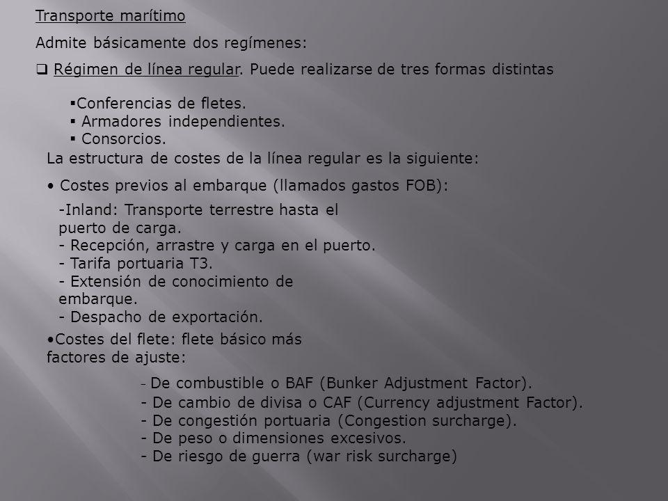 De combustible o BAF (Bunker Adjustment Factor).