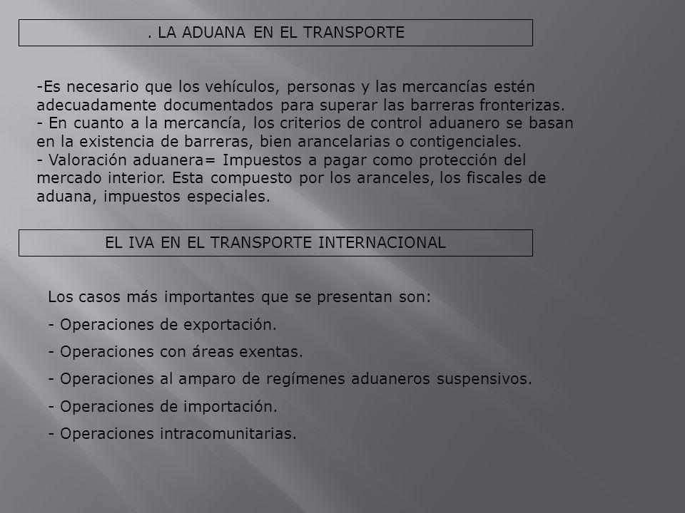 . LA ADUANA EN EL TRANSPORTE
