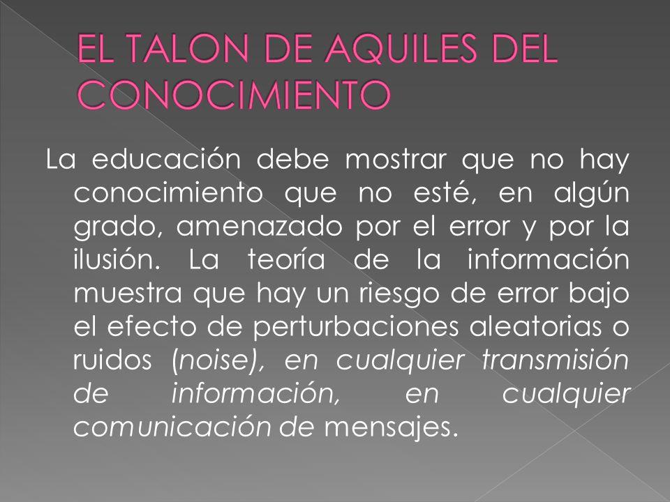 EL TALON DE AQUILES DEL CONOCIMIENTO