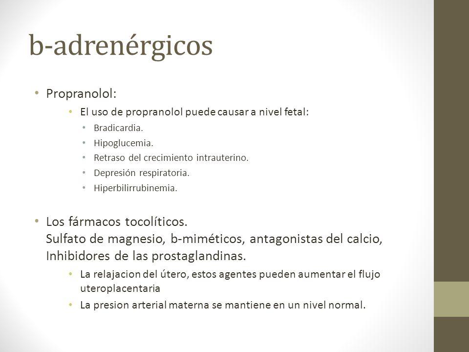 b-adrenérgicos Propranolol: