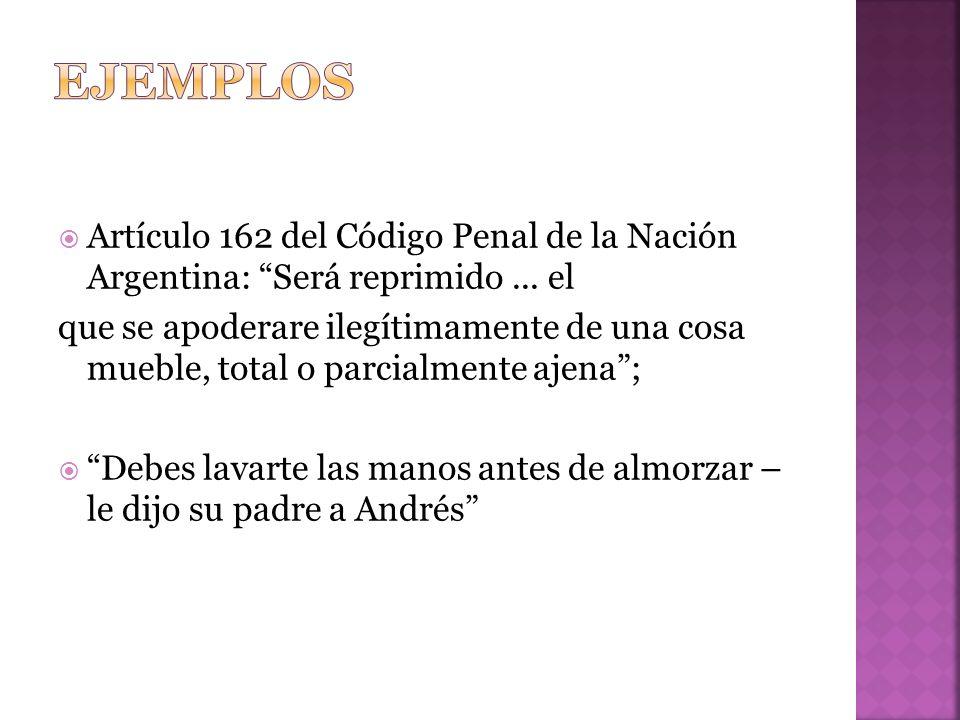 ejemplos Artículo 162 del Código Penal de la Nación Argentina: Será reprimido ... el.