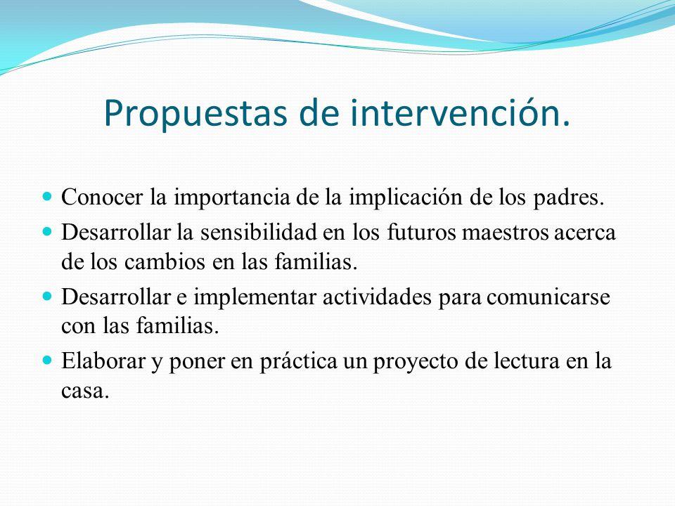 Propuestas de intervención.