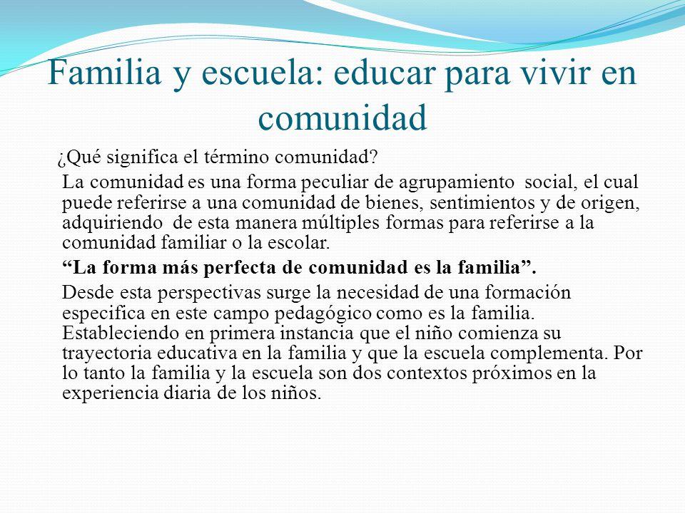 Familia y escuela: educar para vivir en comunidad