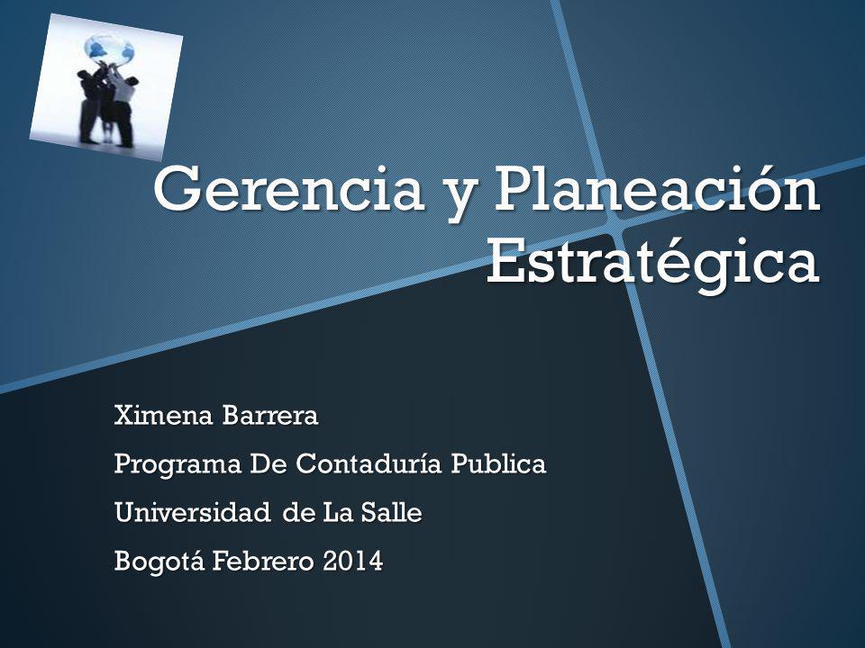 Gerencia y Planeación Estratégica
