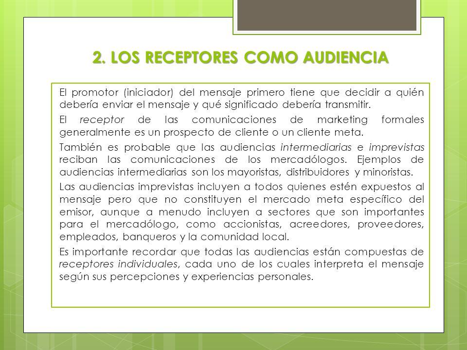 2. LOS RECEPTORES COMO AUDIENCIA