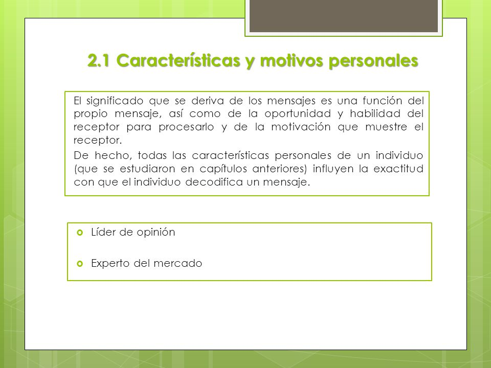 2.1 Características y motivos personales