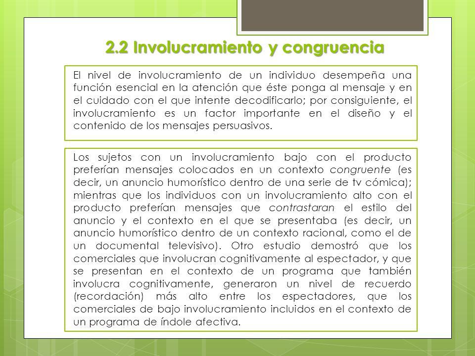 2.2 Involucramiento y congruencia