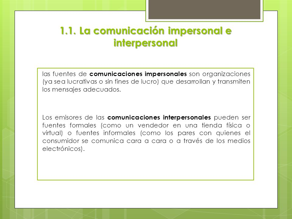 1.1. La comunicación impersonal e interpersonal