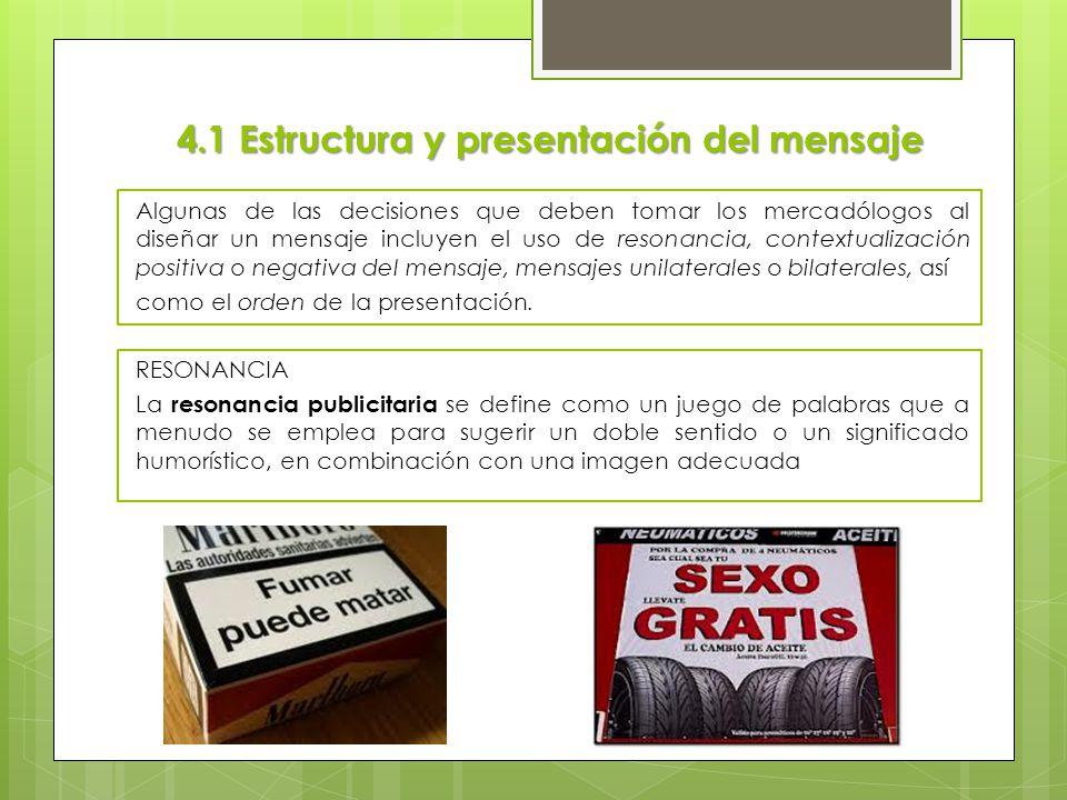 4.1 Estructura y presentación del mensaje