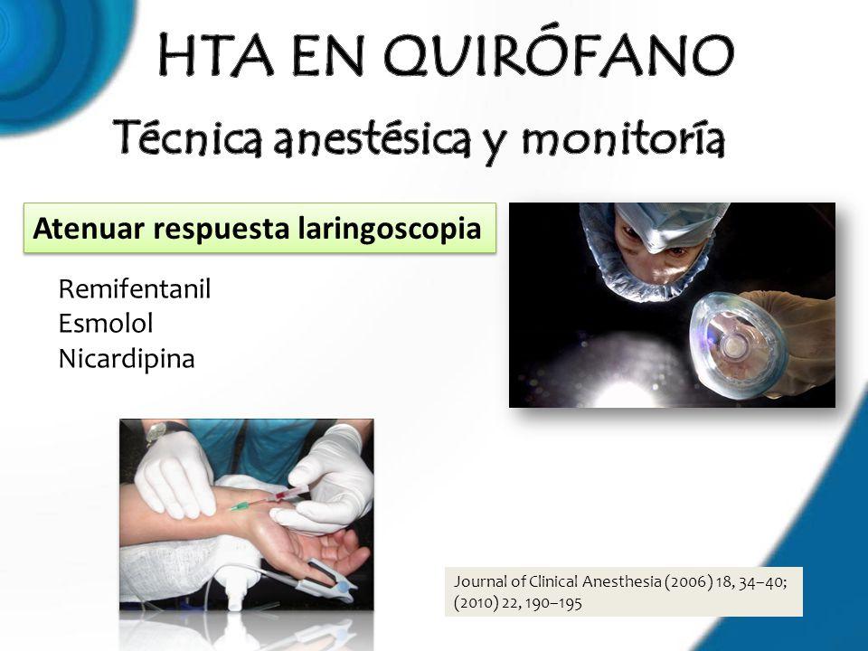 Técnica anestésica y monitoría