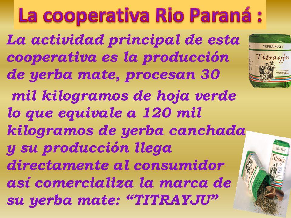 La cooperativa Rio Paraná :