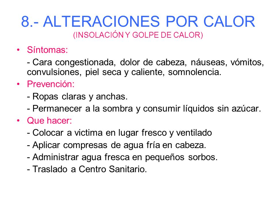 8.- ALTERACIONES POR CALOR (INSOLACIÓN Y GOLPE DE CALOR)