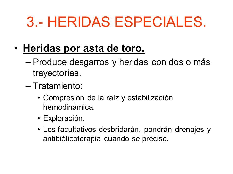 3.- HERIDAS ESPECIALES. Heridas por asta de toro.