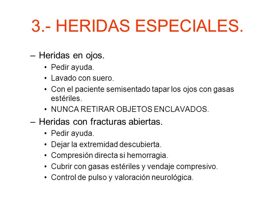 3.- HERIDAS ESPECIALES. Heridas en ojos.