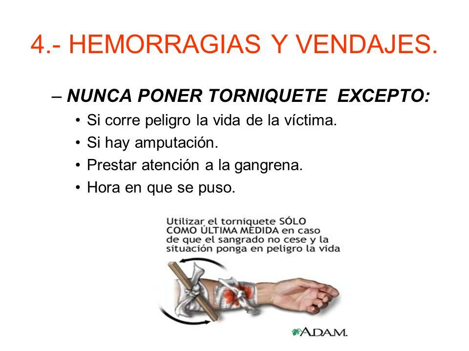 4.- HEMORRAGIAS Y VENDAJES.