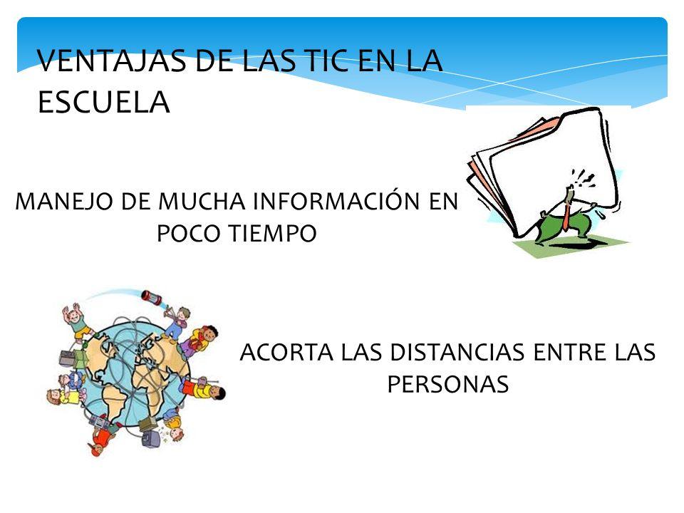 VENTAJAS DE LAS TIC EN LA ESCUELA