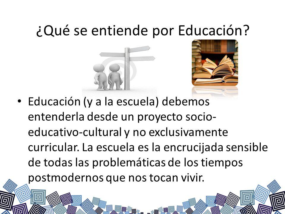 ¿Qué se entiende por Educación