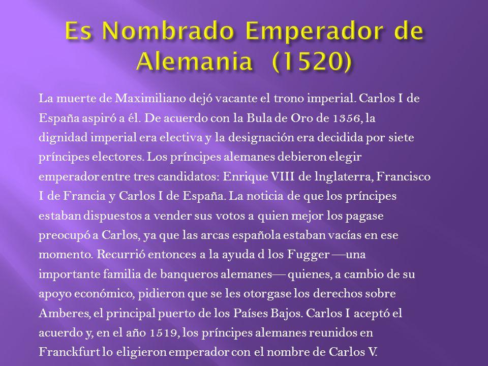 Es Nombrado Emperador de Alemania (1520)