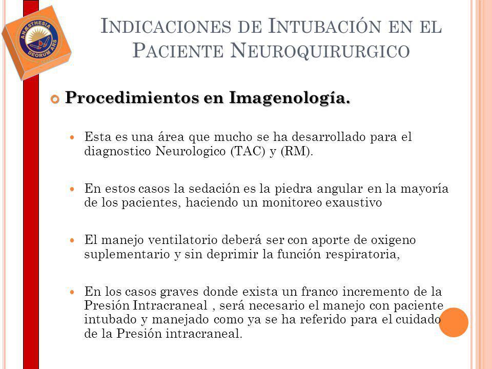 Indicaciones de Intubación en el Paciente Neuroquirurgico