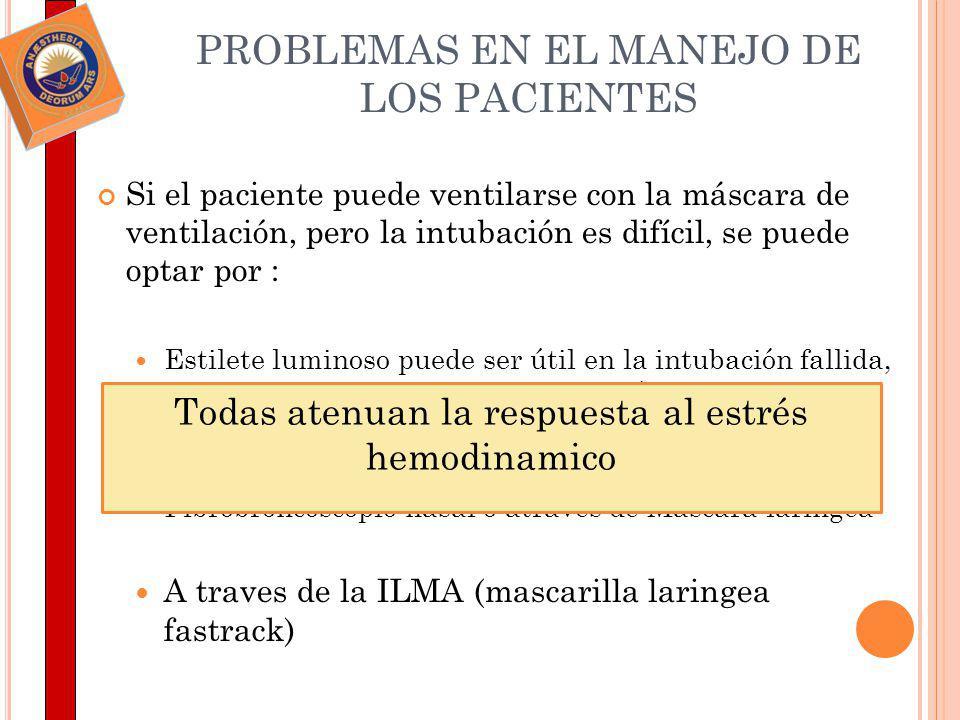 PROBLEMAS EN EL MANEJO DE LOS PACIENTES
