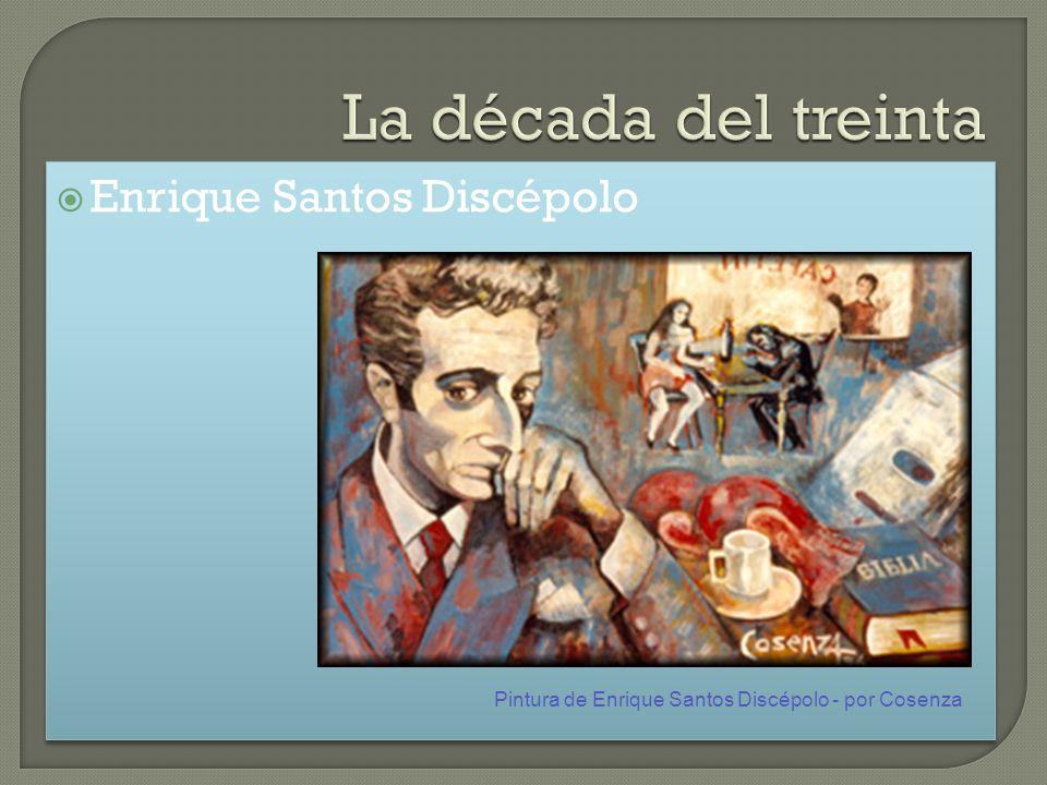Pintura de Enrique Santos Discépolo - por Cosenza