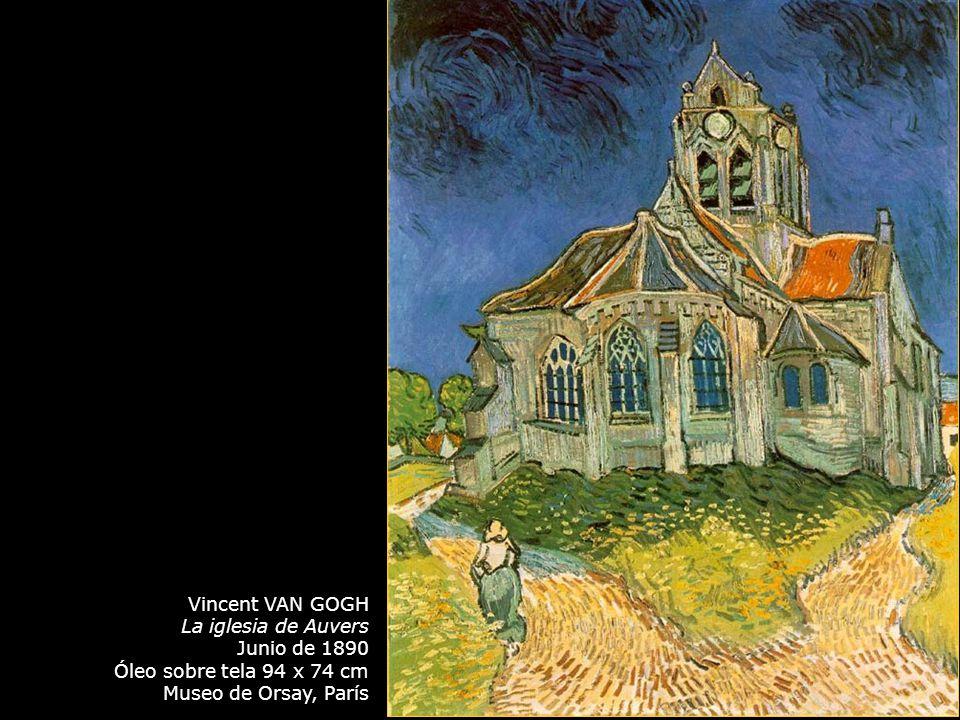 Vincent VAN GOGH La iglesia de Auvers. Junio de 1890.