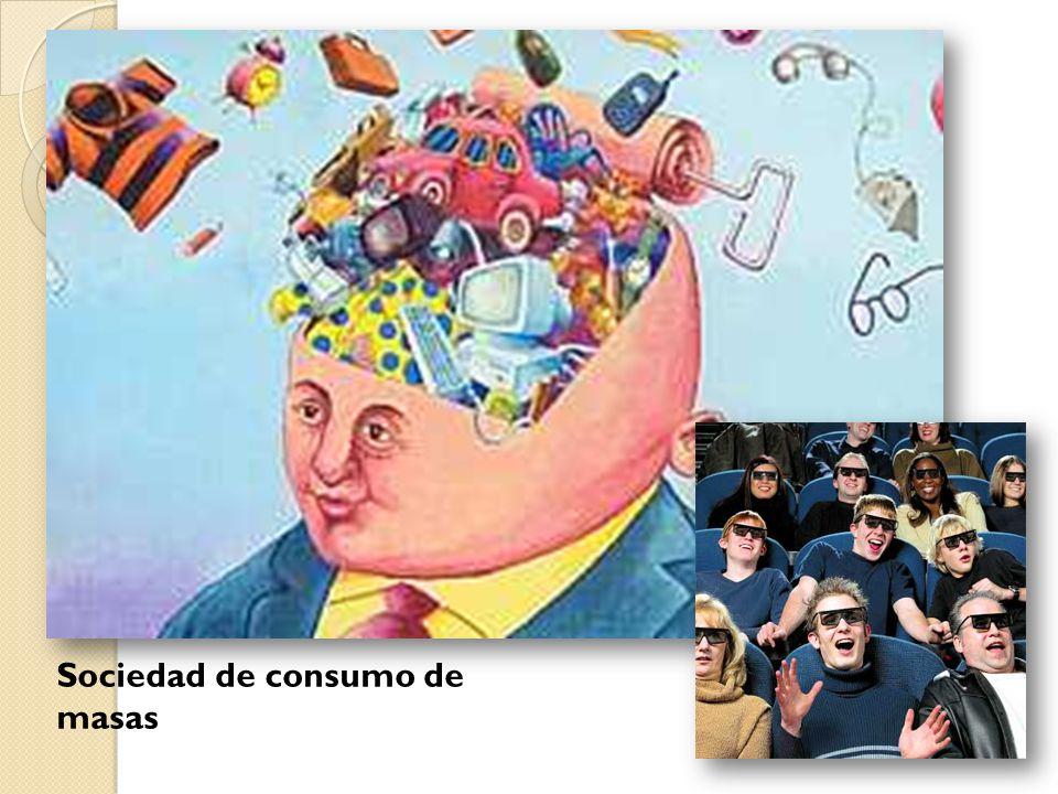 Sociedad de consumo de masas