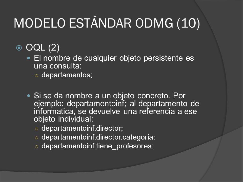 MODELO ESTÁNDAR ODMG (10)