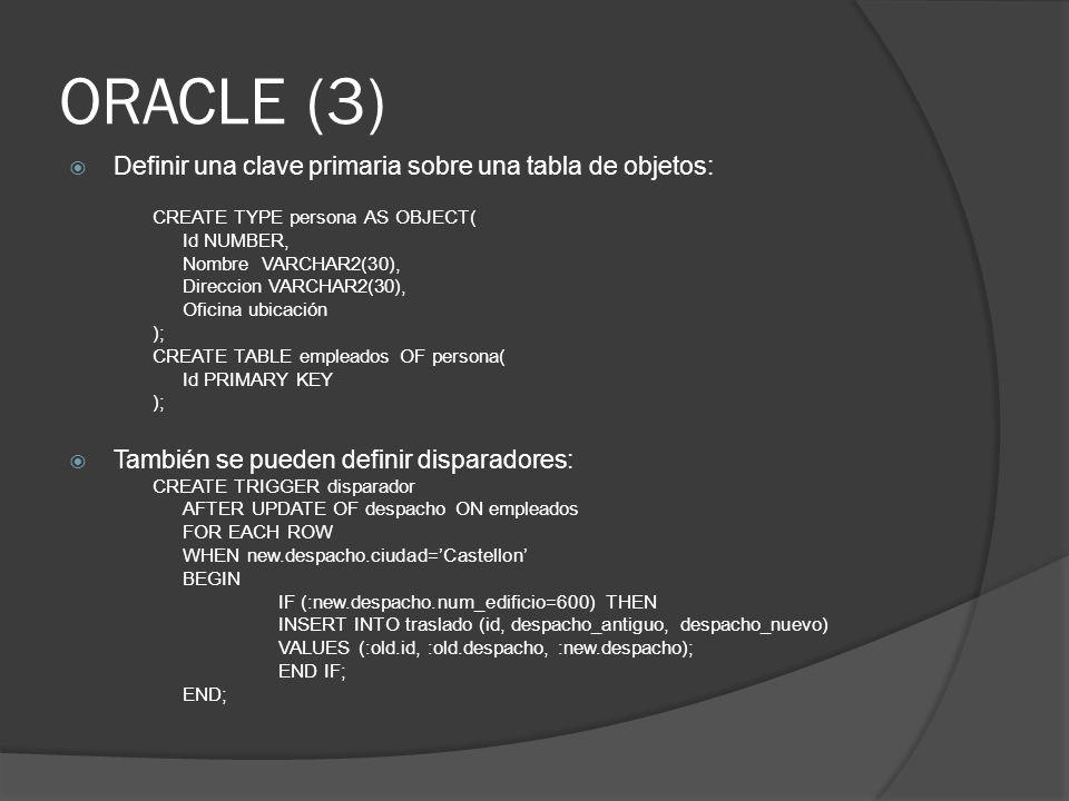 ORACLE (3) Definir una clave primaria sobre una tabla de objetos: