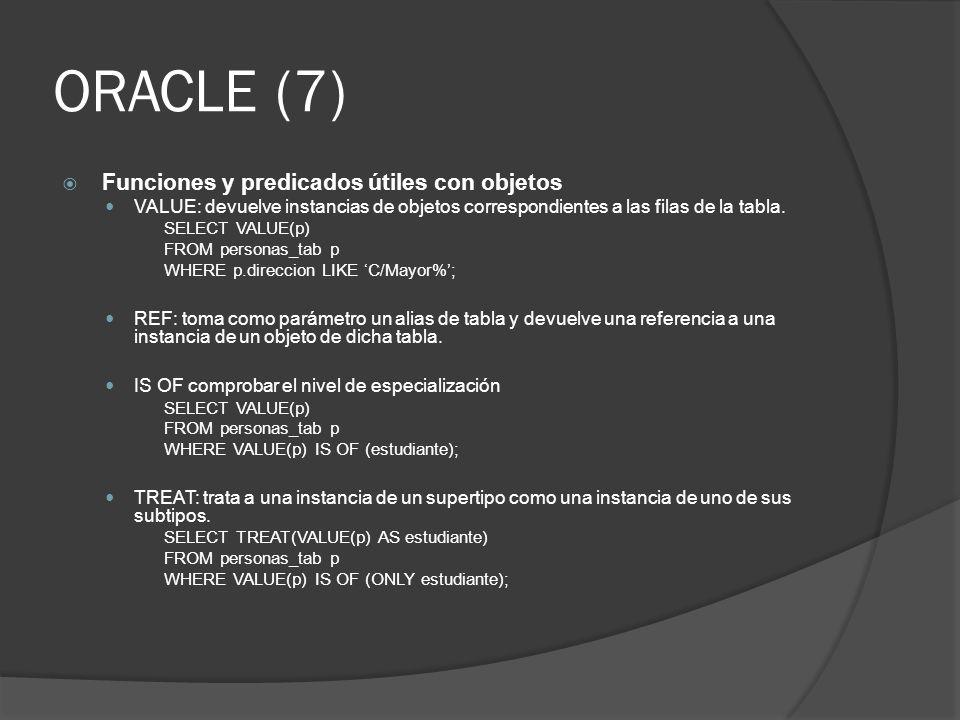 ORACLE (7) Funciones y predicados útiles con objetos