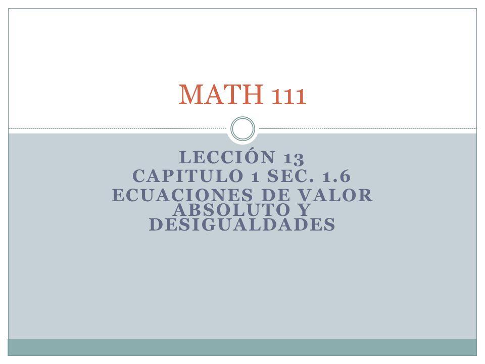 Ecuaciones de Valor Absoluto y Desigualdades