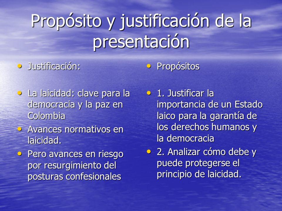 Propósito y justificación de la presentación