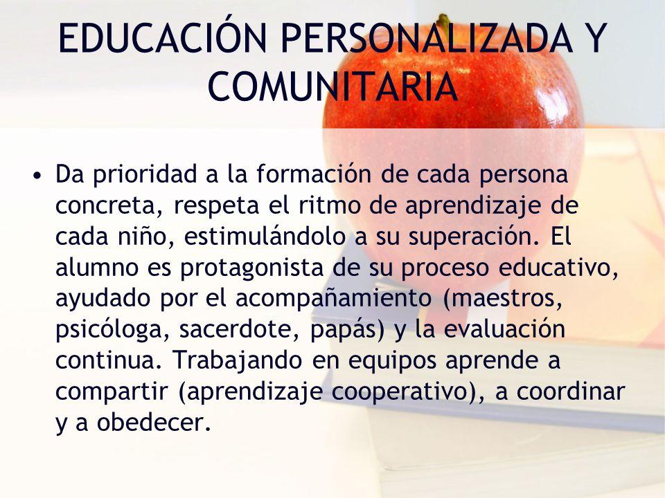 EDUCACIÓN PERSONALIZADA Y COMUNITARIA
