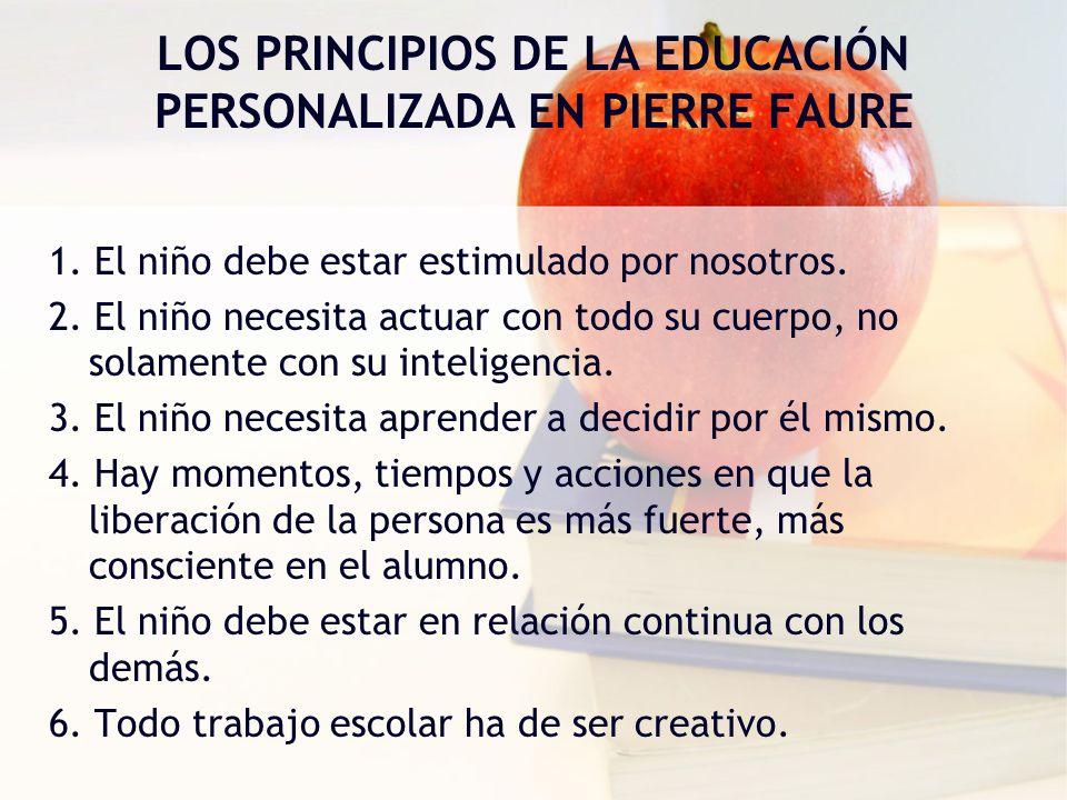 LOS PRINCIPIOS DE LA EDUCACIÓN PERSONALIZADA EN PIERRE FAURE