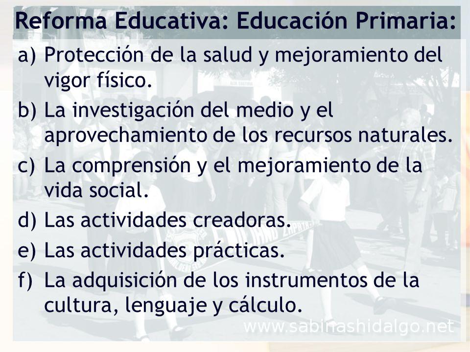 Reforma Educativa: Educación Primaria: