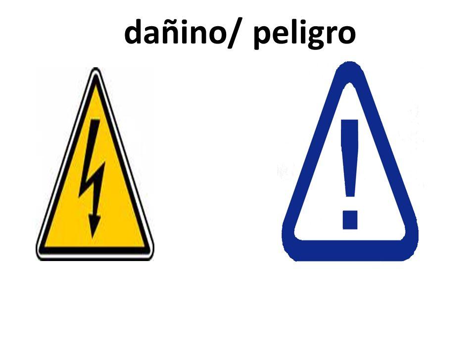 dañino/ peligro