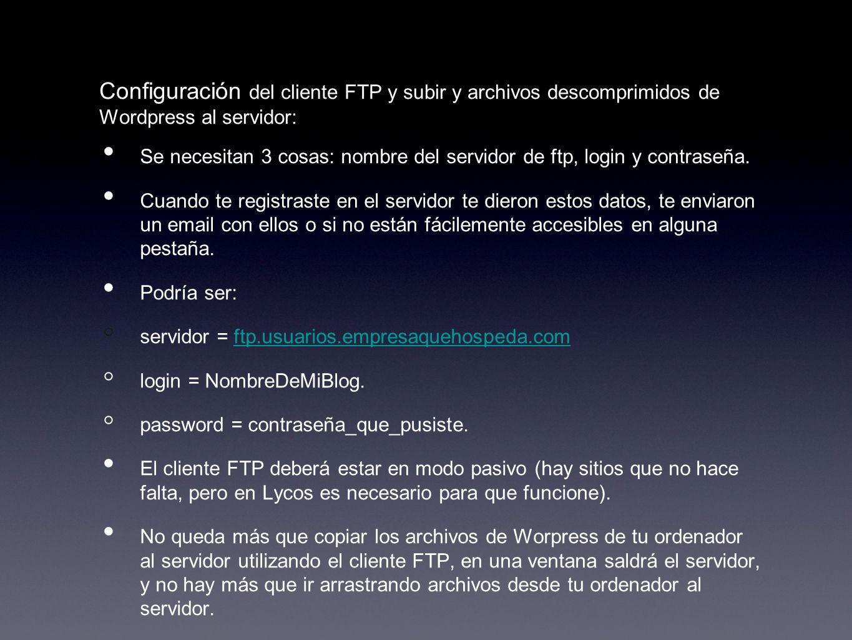 Configuración del cliente FTP y subir y archivos descomprimidos de Wordpress al servidor: