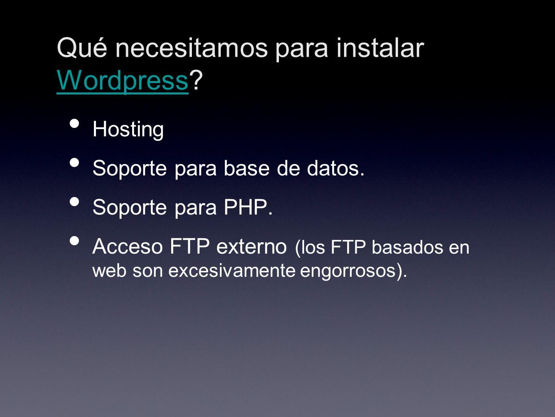 Qué necesitamos para instalar Wordpress