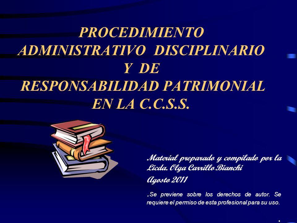 PROCEDIMIENTO ADMINISTRATIVO DISCIPLINARIO Y DE RESPONSABILIDAD PATRIMONIAL EN LA C.C.S.S.