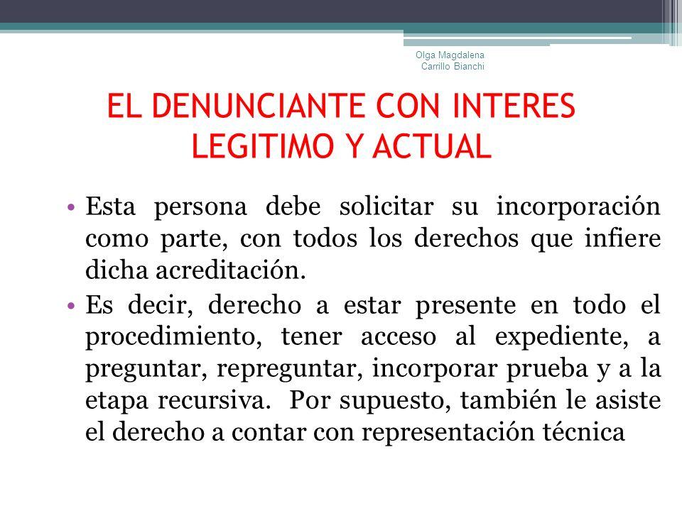 EL DENUNCIANTE CON INTERES LEGITIMO Y ACTUAL
